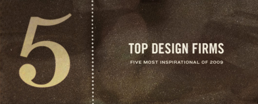 Design Firms Five Most Inspirational of 2009 Shelby White The